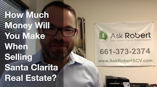 Santa Clarita real estate and your net proceeds calculation
